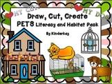 Draw, Cut, Create PETS Literacy and Habitat Pack