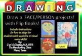 Fine Motor: Draw a face, Draw a boy girl person!  Flip boo