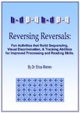 Dyslexia Reversing Reversals:Orton Gillingham, sequence &