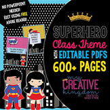 EDITABLE PDF Super Hero Class Theme Mega Bundle