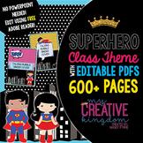 EDITABLE PDF Super Hero Class Theme Mega Bundle