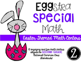 EGGstra Special Math Centers-Easter Themed