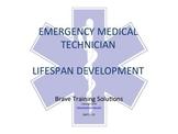 EMT LESSON LIFE SPAN DEVELOPMENT