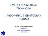 EMT/EMR LESSON ON ABDOMINAL GENITOURINARY INJURIES