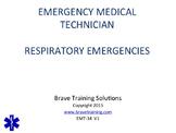 EMT/EMR LESSON ON RESPIRATORY EMERGENCIES