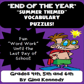 """""""END OF THE YEAR"""" 4TH, 5TH & 6TH VOCABULARY WORD PUZZLES, RIGOR TO THE LAST DAY!"""