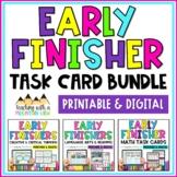 Early Finisher Task Card Bundle ( Language Arts , Math ,