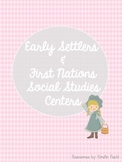 Early Settlers and First Nations Centers