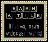 Earn A Tile - Classroom Reward System