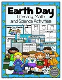 Earth Day Literacy, Math and Science Activities