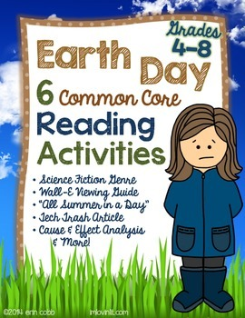 Earth Day NO PREP Common Core Reading Activities for Grades 4-8+