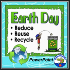 Earth Day - Reduce Reuse Recycle PowerPoint