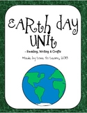 Earth Day Unit - Reading, Writing, and Crafts