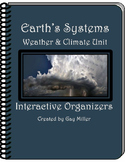 Earth's Systems (Weather and Climate) Interactive Organizers