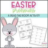 Easter - Pronouns - Read the Room Activity