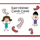 Easy Christmas Holiday Candy Canes