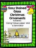 Easy Tissue Paper Stained Glass Christmas Ornaments