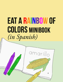 Food Coloring Sheets: Spanish Minibook w/ Fruits and Vegetables