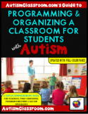 (Autism) How to Set Up, Organize and Manage a Classroom fo