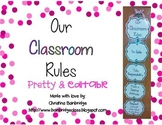 Editable Classroom Rules Display - pink, green, blue, gray