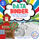 Data Binder - Editable! Keep Kids Accountable for Their Learning