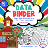 Data Binder - Editable! Keep Kids Accountable for Their Learning