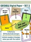 Editable Digital Paper - Set 3  -  Pick your own colors!