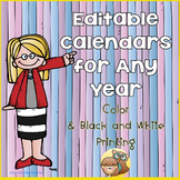 Editable for Any Year Class Calendars for Color and/or Bla