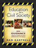 Education for a Civil Society by Dan Gartrell (NEW)