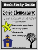 Eerie Elementary: The School is Alive! (Book Study Guide)