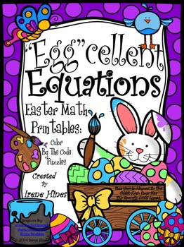 """Egg""cellent Equations ~ Math Easter Printables Color By The Code Puzzles"