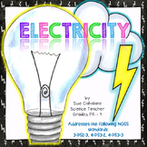 Electricity {Aligns with NGSS 4-PS3-2 and 4-PS3-3} {science}