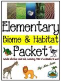 Elementary Biome & Habitat Packet (JAM-PACKED!)