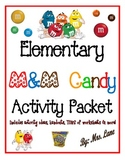 Elementary M&M Candy Activity Packet (JAM-PACKED!)