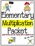 Elementary Multiplication Packet (SUPER JAM-PACKED!)