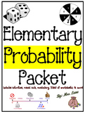 Elementary Probability Packet (SUPER JAM-PACKED!)