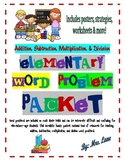 Elementary Word Problem Packet (+, -, x, and /) (JAM-PACKED!)