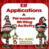 Elf Applications - A Persuasive Writing Activity