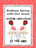 Embrace Spring with Our Senses Writing Activity for 1-3