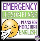 EMERGENCY LESSON PLANS: Middle High English Language Arts