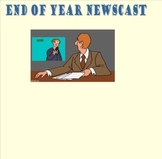 End of Year Newscast