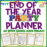 End of Year Party Planner: A {Differentiated} Math Project