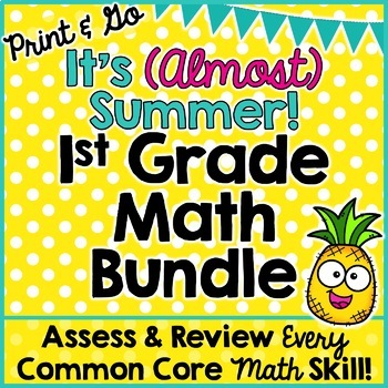 End of Year Review: First Grade Math Bundle