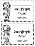 End of the Year Autograph Book 2  dates:  2014-2015, 2015-