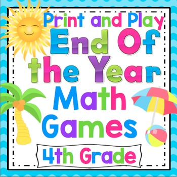 End of the Year Math Games and Centers: 4th Grade Print and Play, No Prep