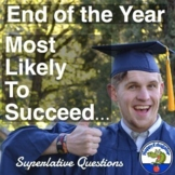 End of the Year Superlatives: Most Likely To Succeed