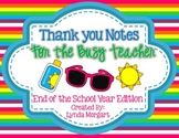 End of the Year Thank You Notes for the Busy Teacher