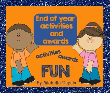 End Of Year Activities and Awards