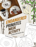 Endangered Species: Primate Mask Activity