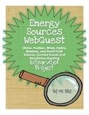 Energy Sources WebQuest {Science, Current Event, Non-ficti